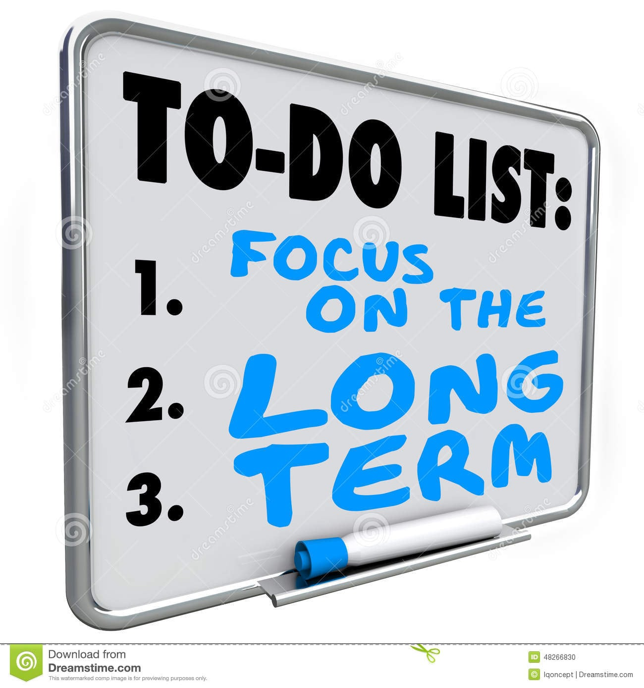 Focus On The Long Term Words Dry Erase Board To Do List Stock