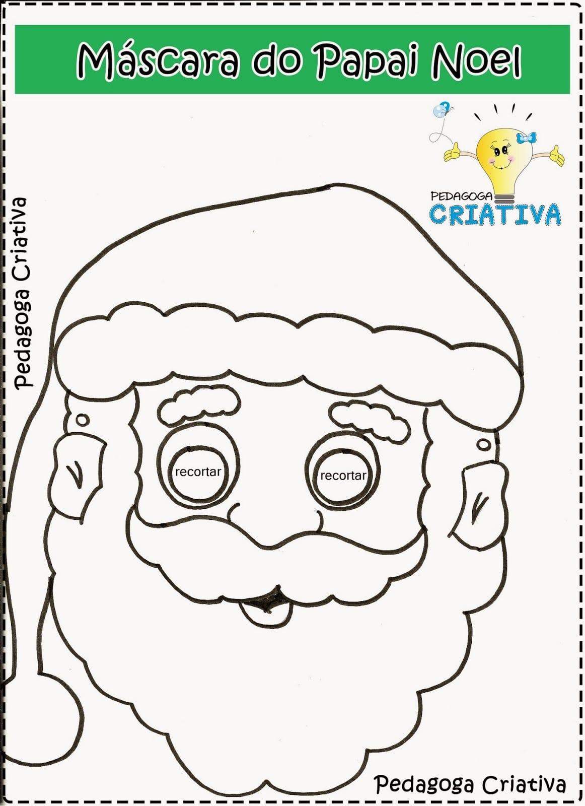 Pedagoga Criativa  Máscara Do Papai Noel Para Imprimir