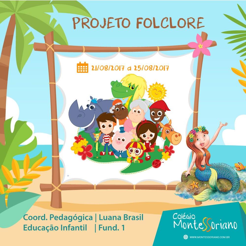 Projeto Folclore – Colégio Montessoriano
