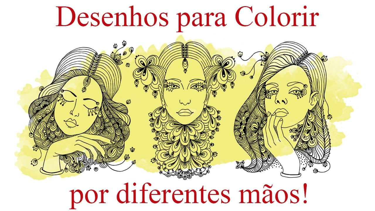 Desenhos Para Colorir Por Diferentes Mãos!