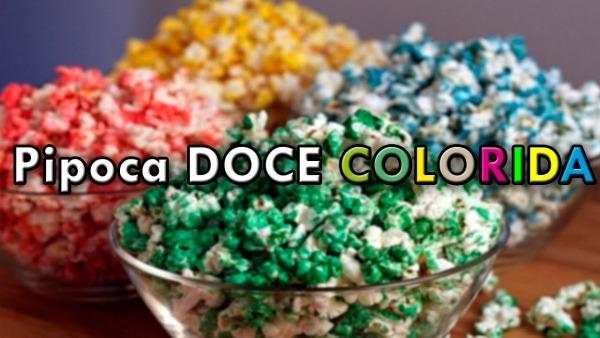 Como Fazer Pipoca Doce Colorida De Panela!! Especial Copa Do Mundo