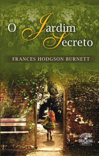 O Jardim Secreto  Frances Hodgson Burnett  Amazon Com Br  Livros