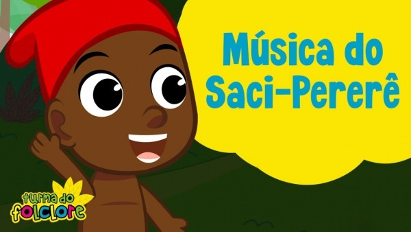 Música Do Saci Pererê  Turma Do Folclore