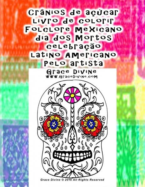 Amazon Com  Crânios De Açúcar Livro De Colorir Folclore Mexicano